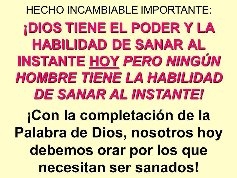 HECHO INCAMBIABLE IMPORTANTE: