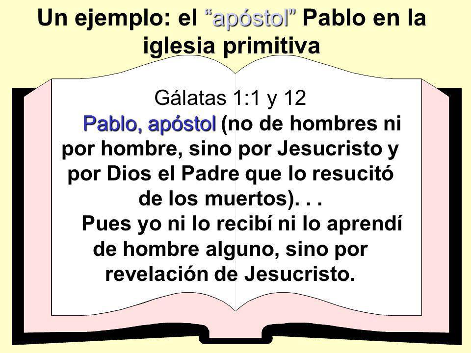 Un ejemplo: el apóstol Pablo en la iglesia primitiva