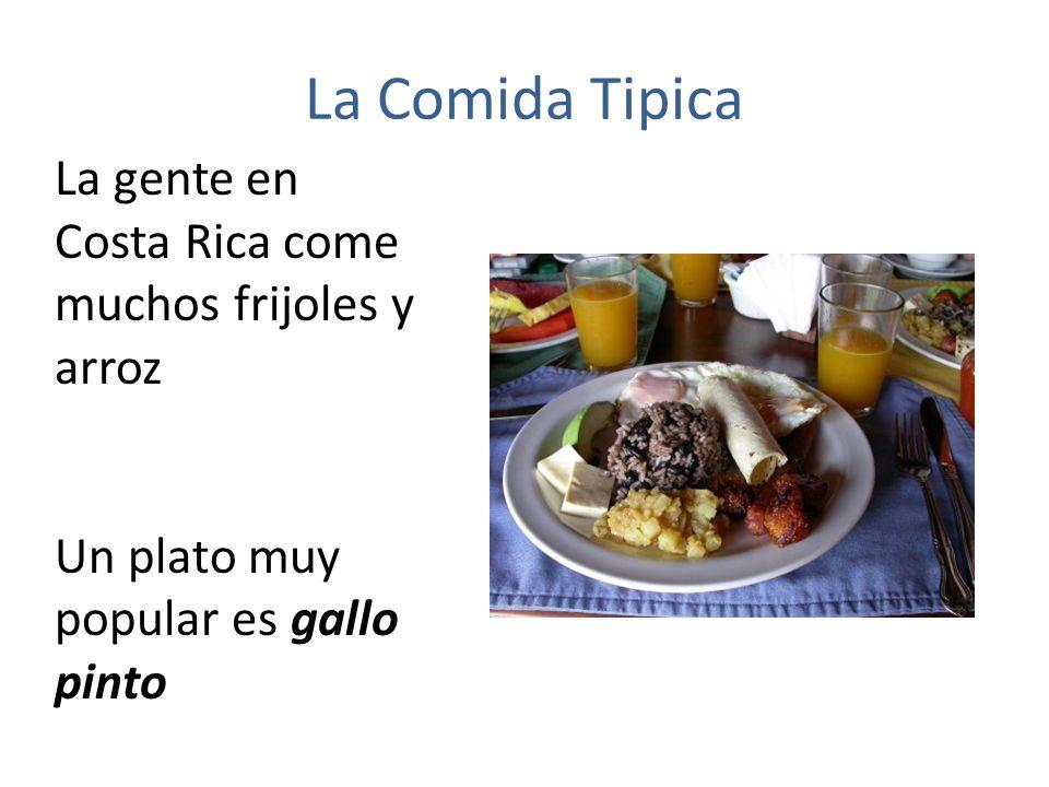 La Comida Tipica La gente en Costa Rica come muchos frijoles y arroz