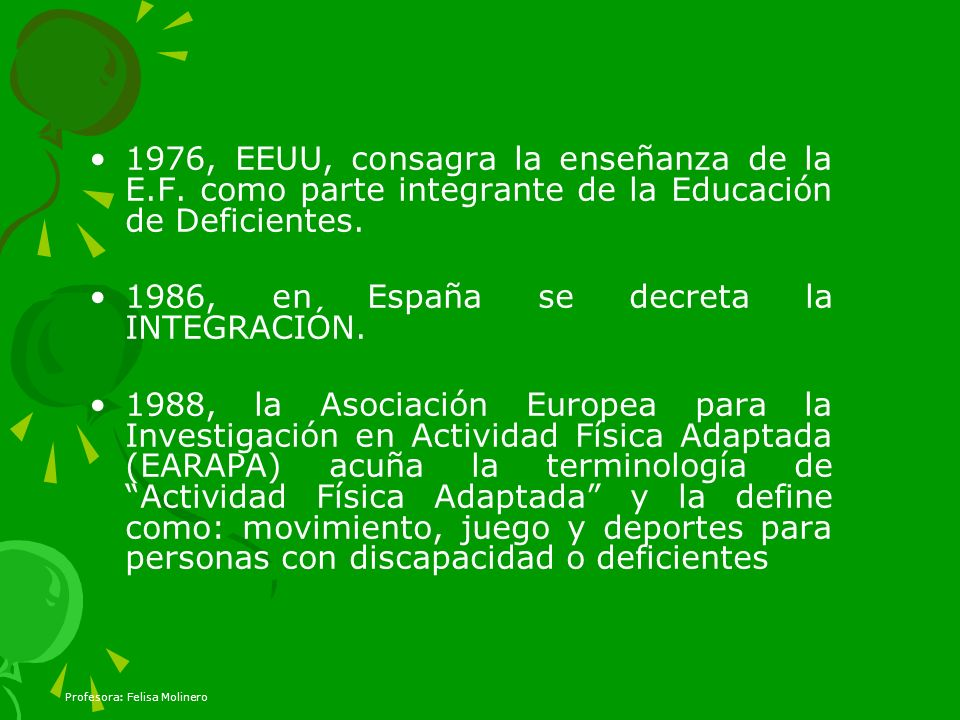 1986, en España se decreta la INTEGRACIÓN.