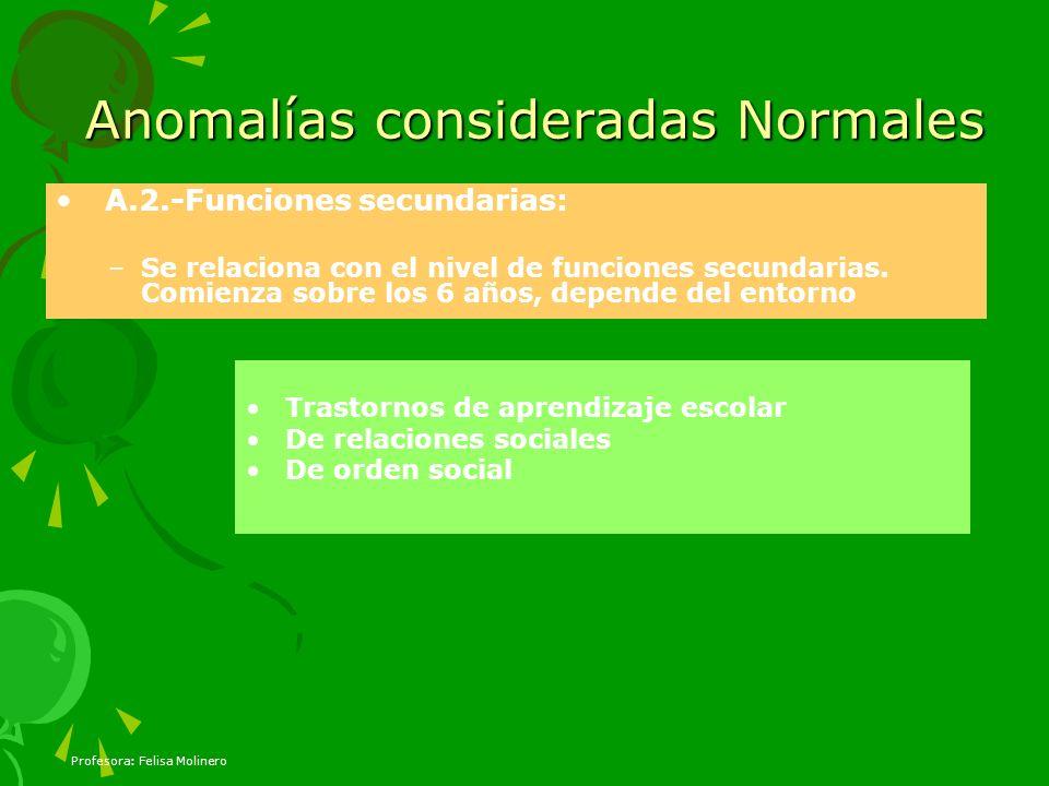 Anomalías consideradas Normales