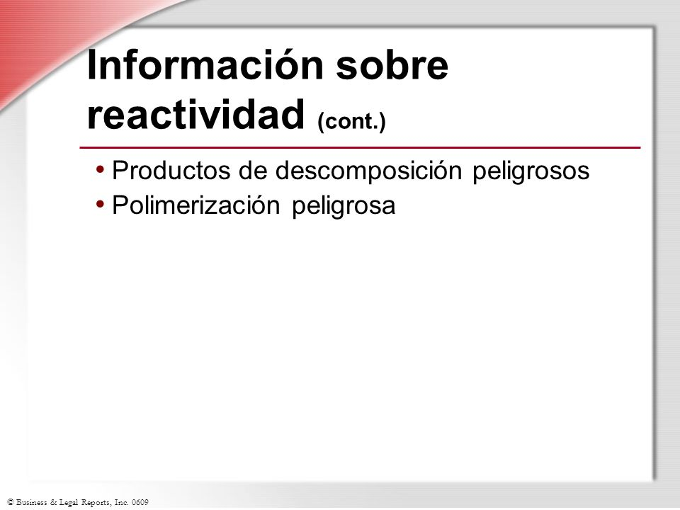 Información sobre reactividad (cont.)