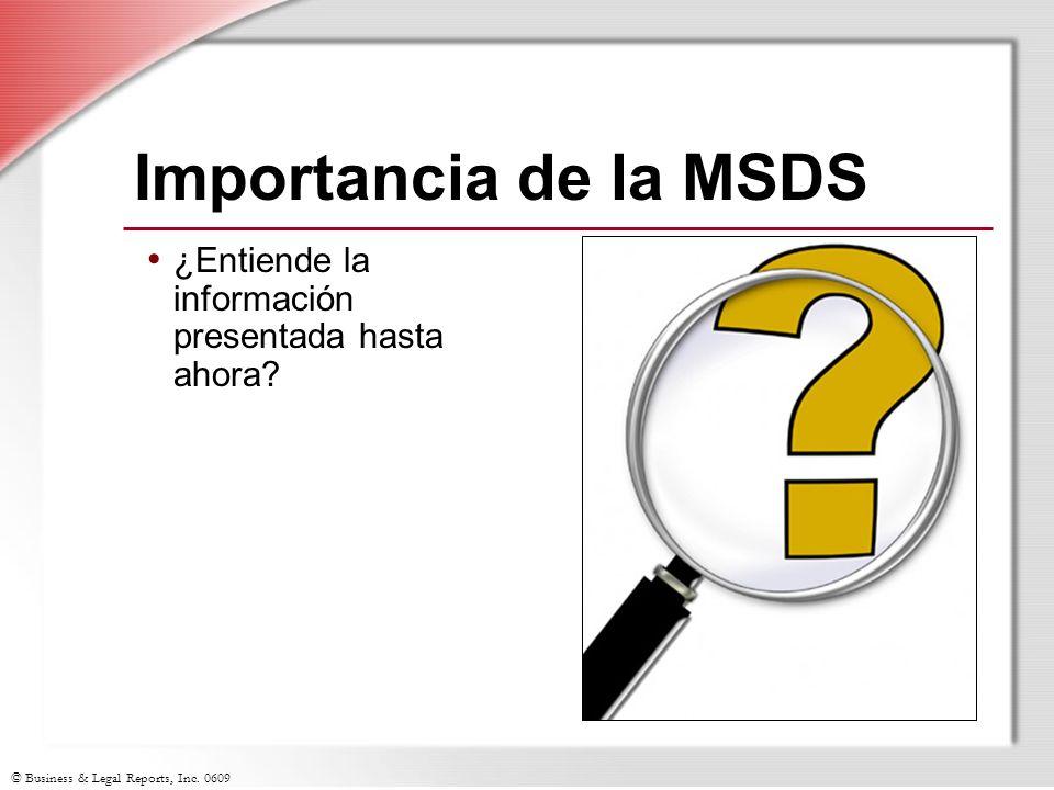Importancia de la MSDS ¿Entiende la información presentada hasta ahora Slide Show Notes.