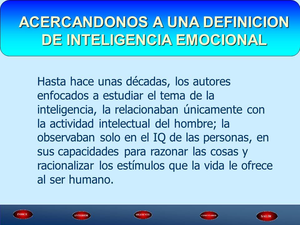 ACERCANDONOS A UNA DEFINICION DE INTELIGENCIA EMOCIONAL