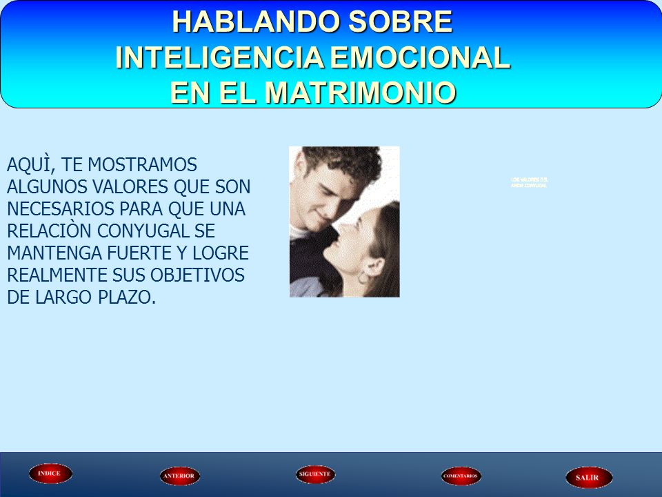 HABLANDO SOBRE INTELIGENCIA EMOCIONAL EN EL MATRIMONIO