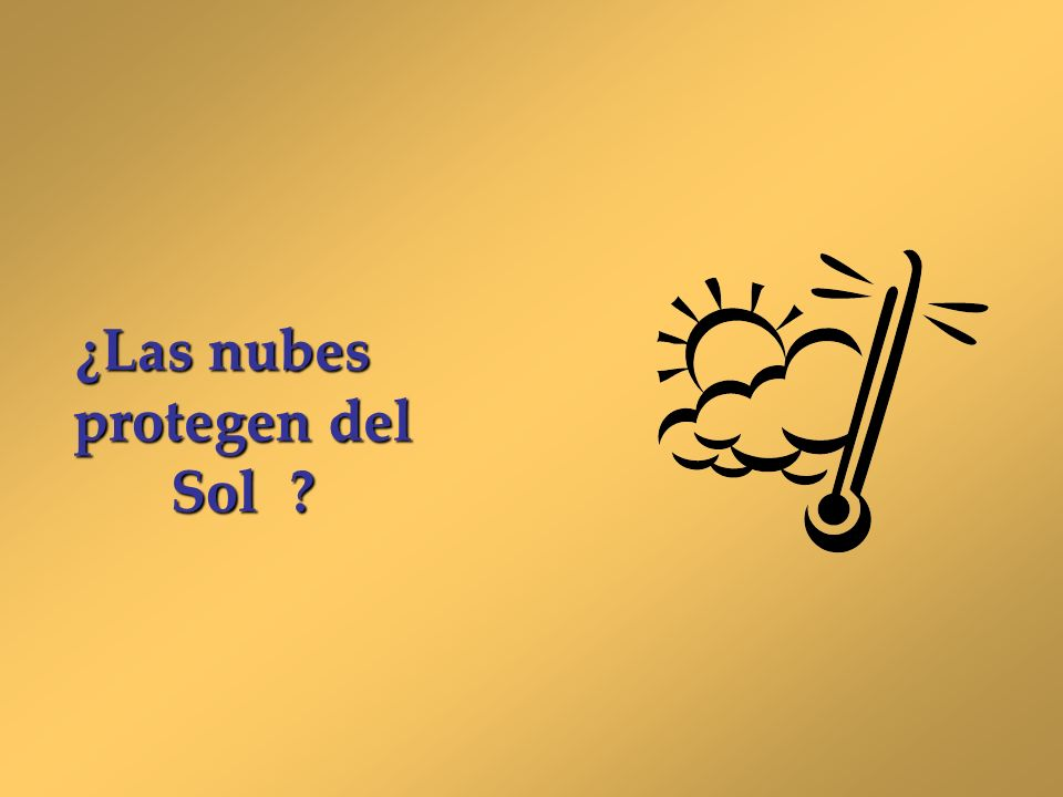 ¿Las nubes protegen del Sol