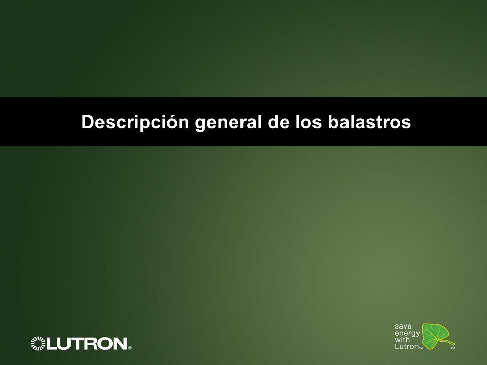 Descripción general de los balastros