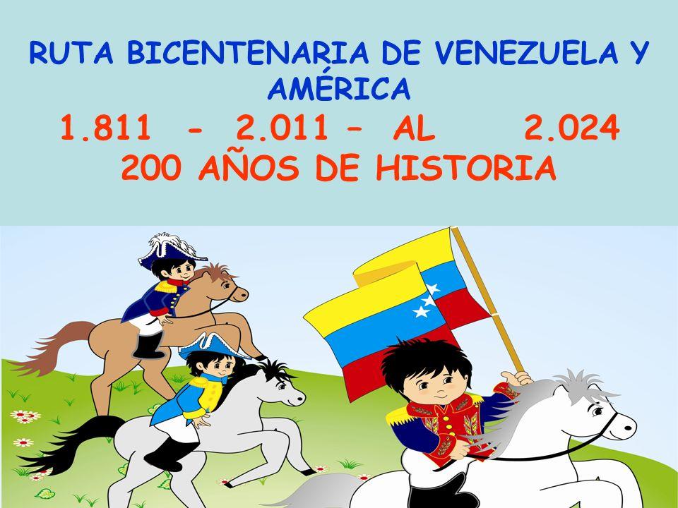 RUTA BICENTENARIA DE VENEZUELA Y AMÉRICA