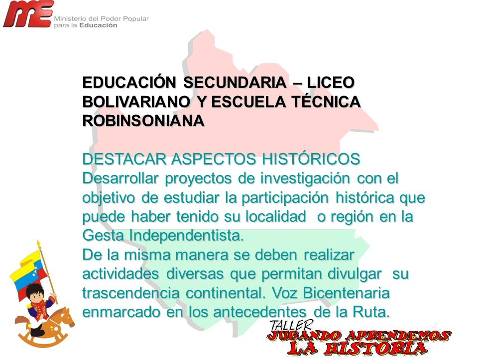 EDUCACIÓN SECUNDARIA – LICEO BOLIVARIANO Y ESCUELA TÉCNICA ROBINSONIANA