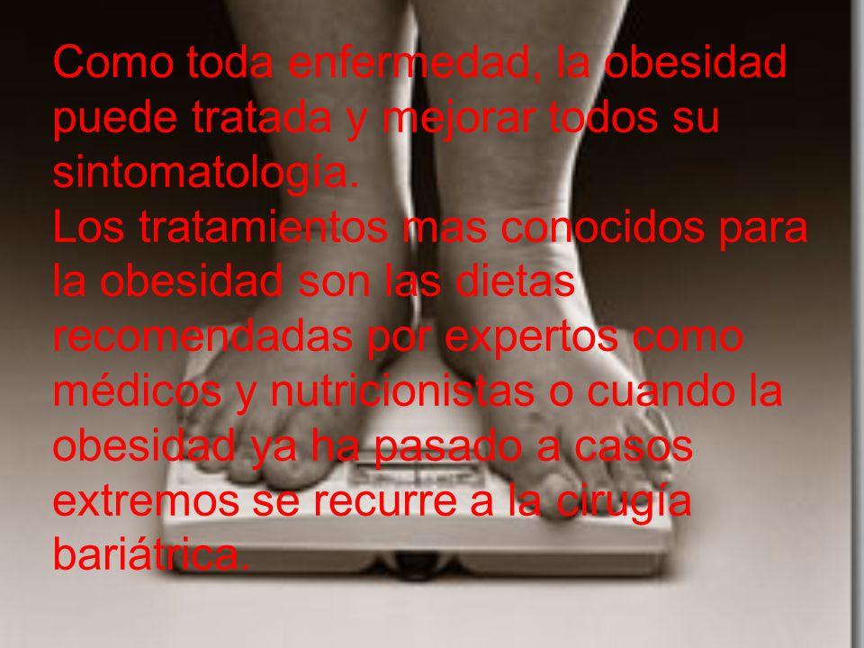 Como toda enfermedad, la obesidad puede tratada y mejorar todos su sintomatología.