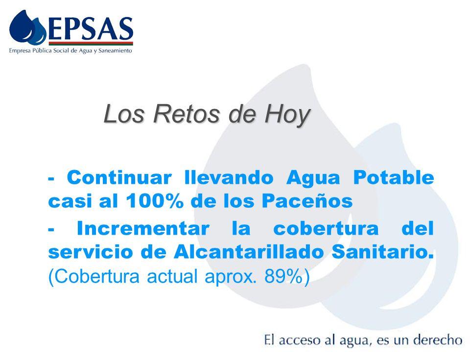 Los Retos de Hoy - Continuar llevando Agua Potable casi al 100% de los Paceños.