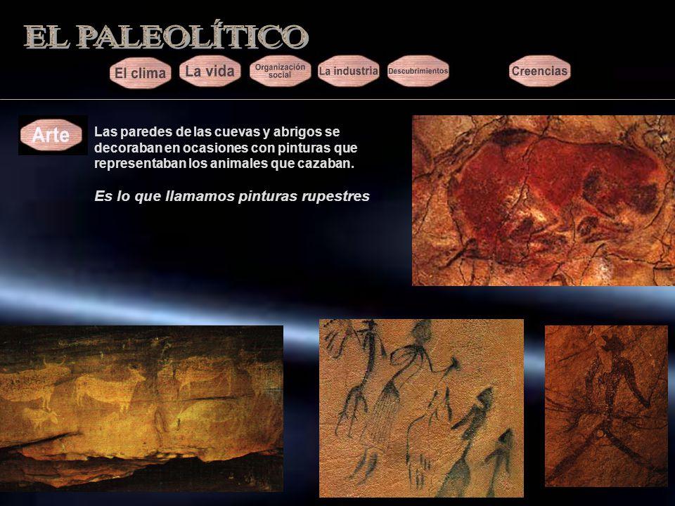 EL PALEOLÍTICO Es lo que llamamos pinturas rupestres