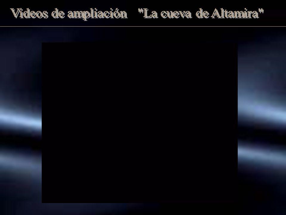Videos de ampliación La cueva de Altamira