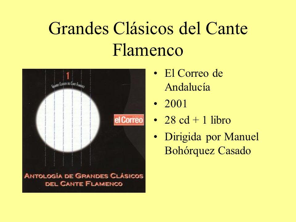 Grandes Clásicos del Cante Flamenco