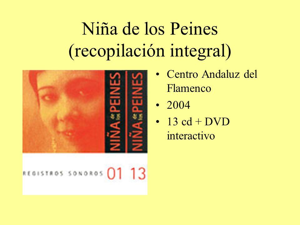 Niña de los Peines (recopilación integral)