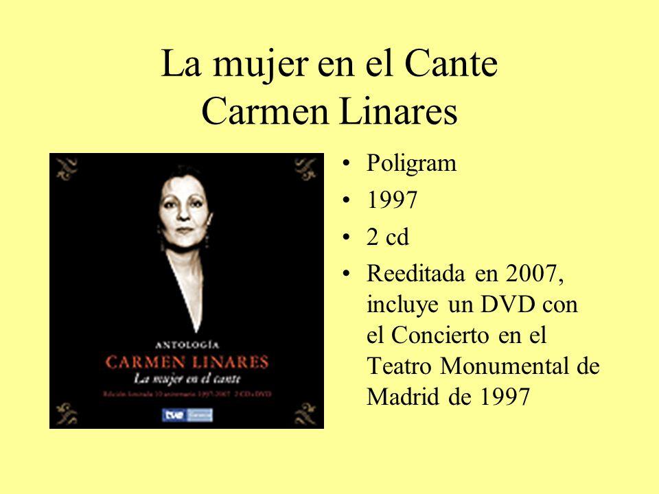 La mujer en el Cante Carmen Linares
