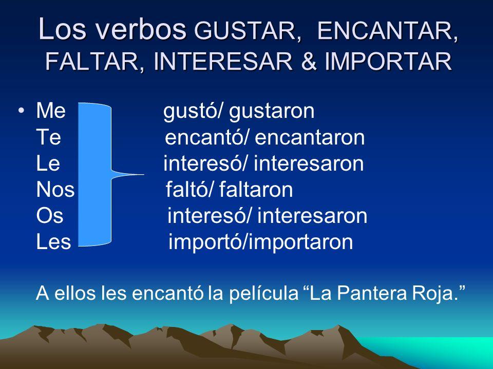 Los verbos GUSTAR, ENCANTAR, FALTAR, INTERESAR & IMPORTAR