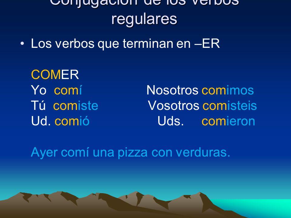 Conjugación de los verbos regulares