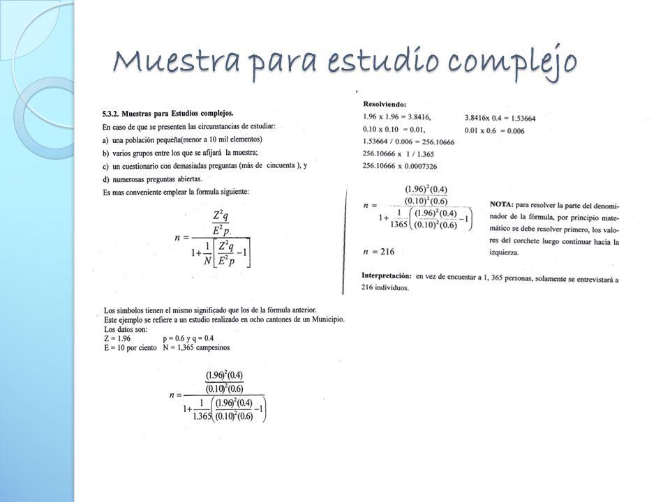 Muestra para estudio complejo