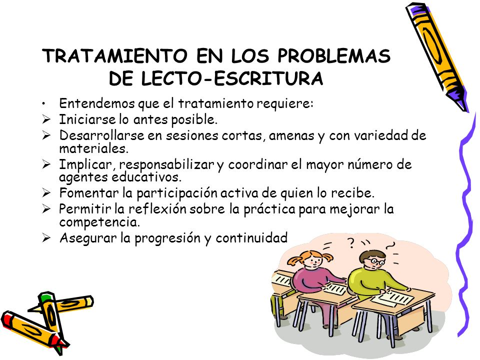 TRATAMIENTO EN LOS PROBLEMAS DE LECTO-ESCRITURA