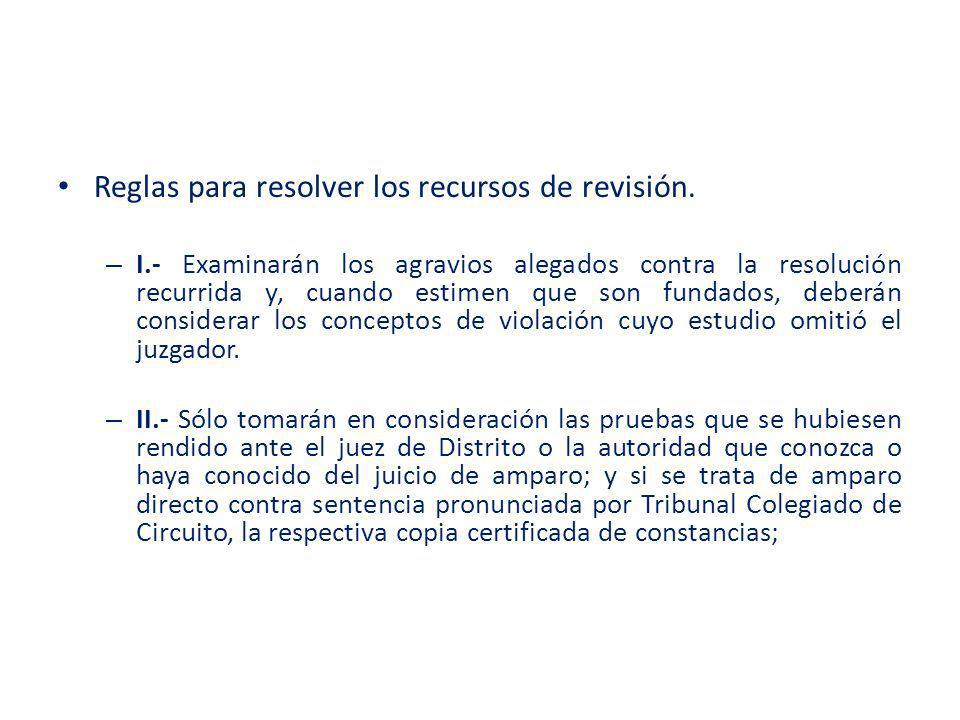 Reglas para resolver los recursos de revisión.