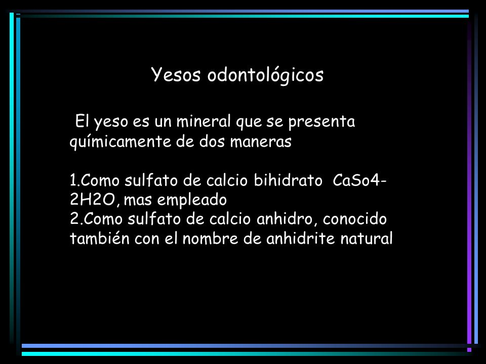 El yeso es un mineral que se presenta químicamente de dos maneras