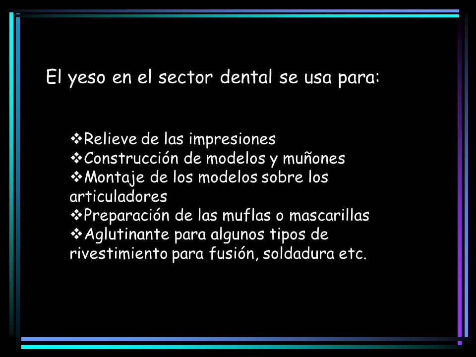 El yeso en el sector dental se usa para: