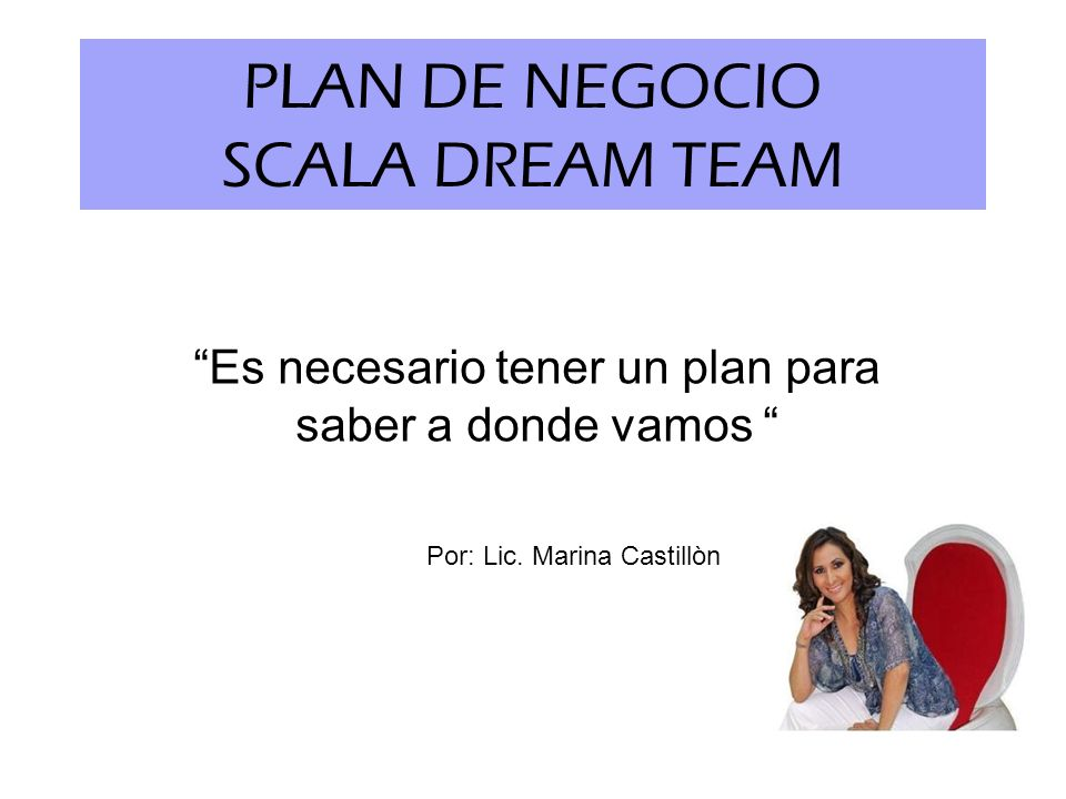 PLAN DE NEGOCIO SCALA DREAM TEAM