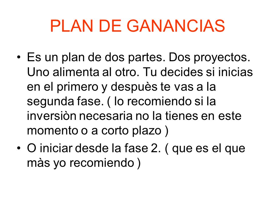 PLAN DE GANANCIAS