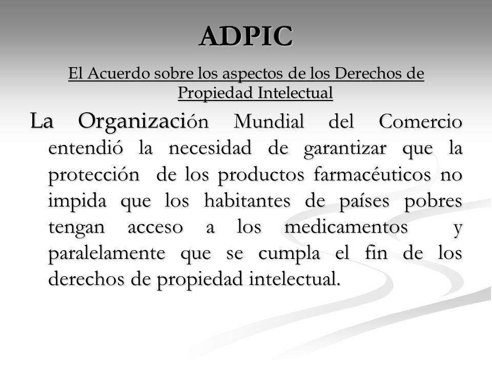 El Acuerdo sobre los aspectos de los Derechos de Propiedad Intelectual