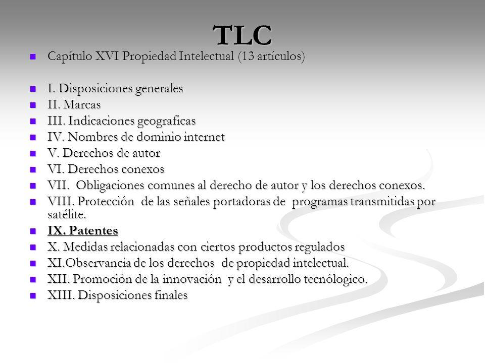 TLC Capítulo XVI Propiedad Intelectual (13 artículos)