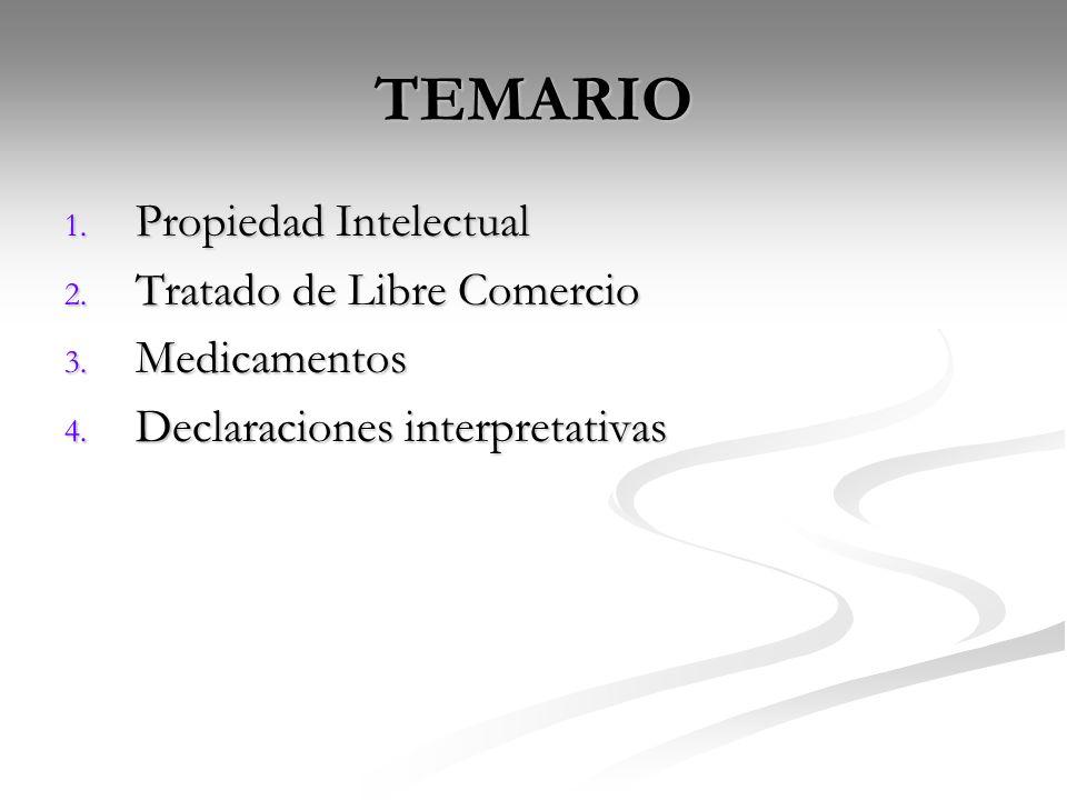 TEMARIO Propiedad Intelectual Tratado de Libre Comercio Medicamentos