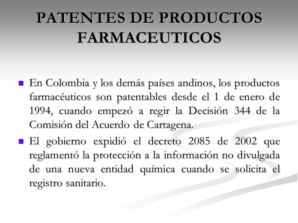 PATENTES DE PRODUCTOS FARMACEUTICOS