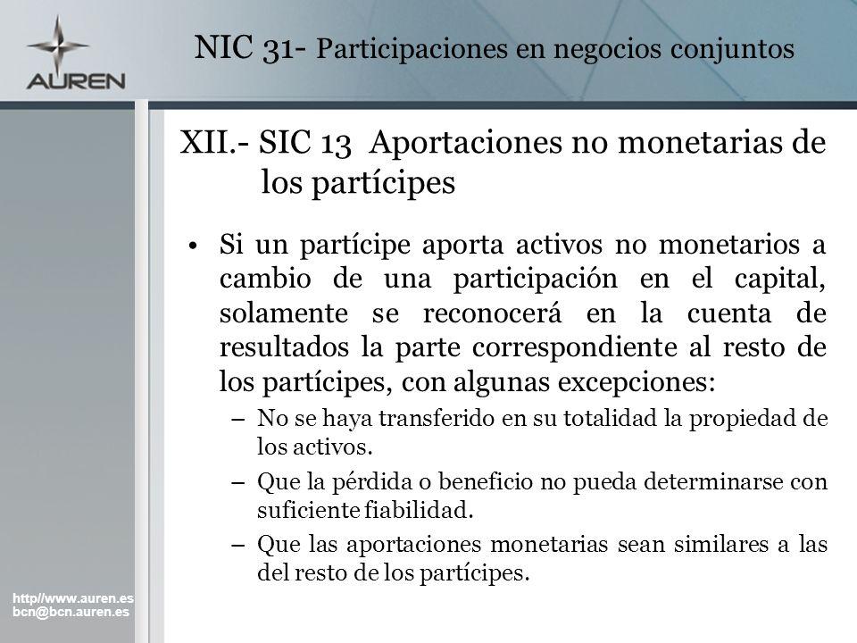 XII.- SIC 13 Aportaciones no monetarias de los partícipes