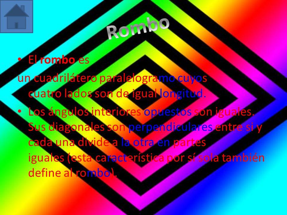 Rombo El rombo es. un cuadrilátero paralelogramo cuyos cuatro lados son de igual longitud.