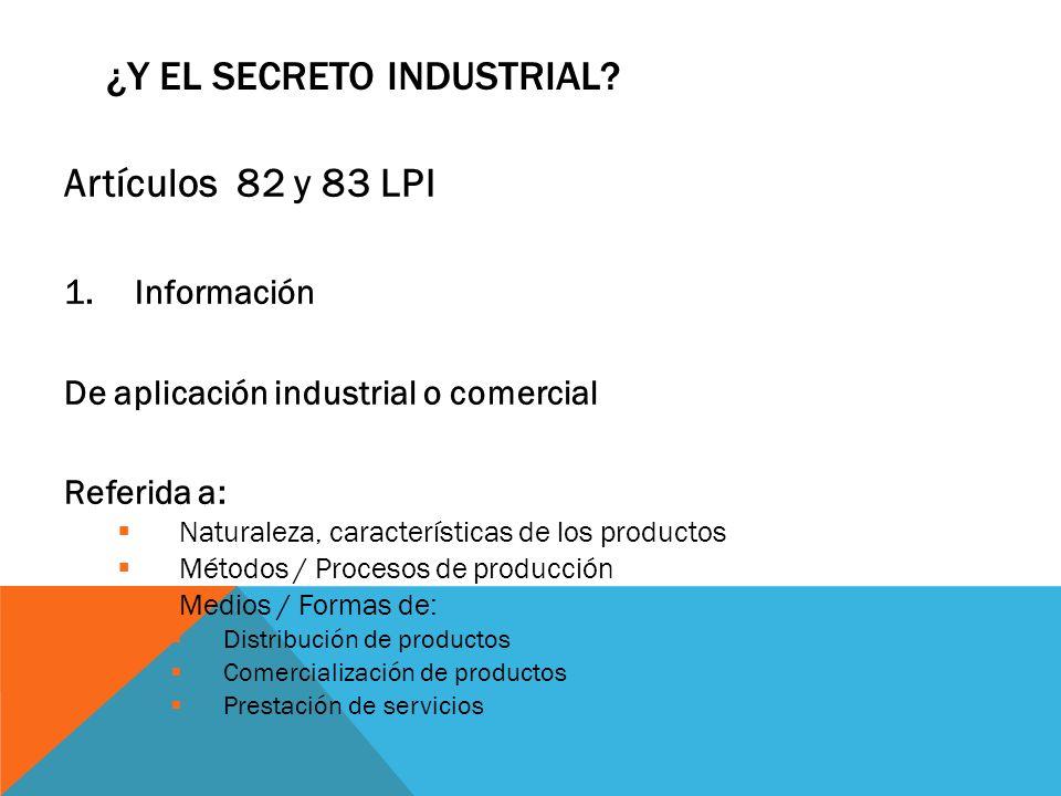 ¿Y el secreto industrial