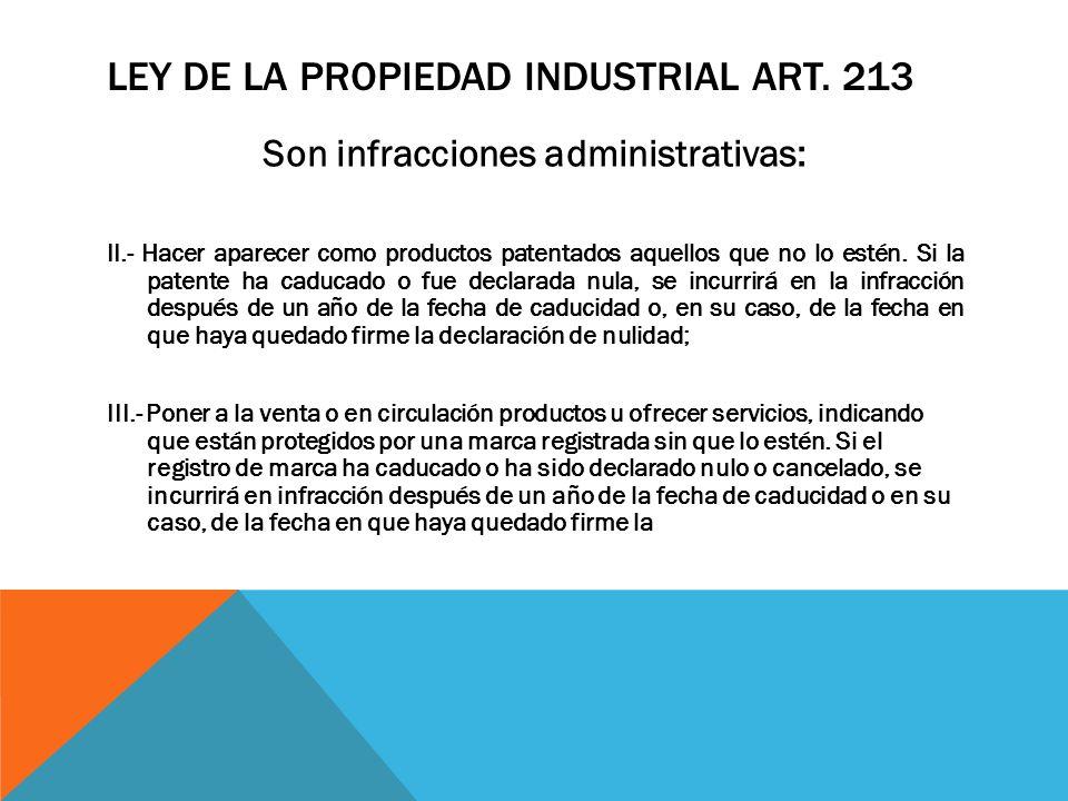 Ley de la Propiedad Industrial Art. 213