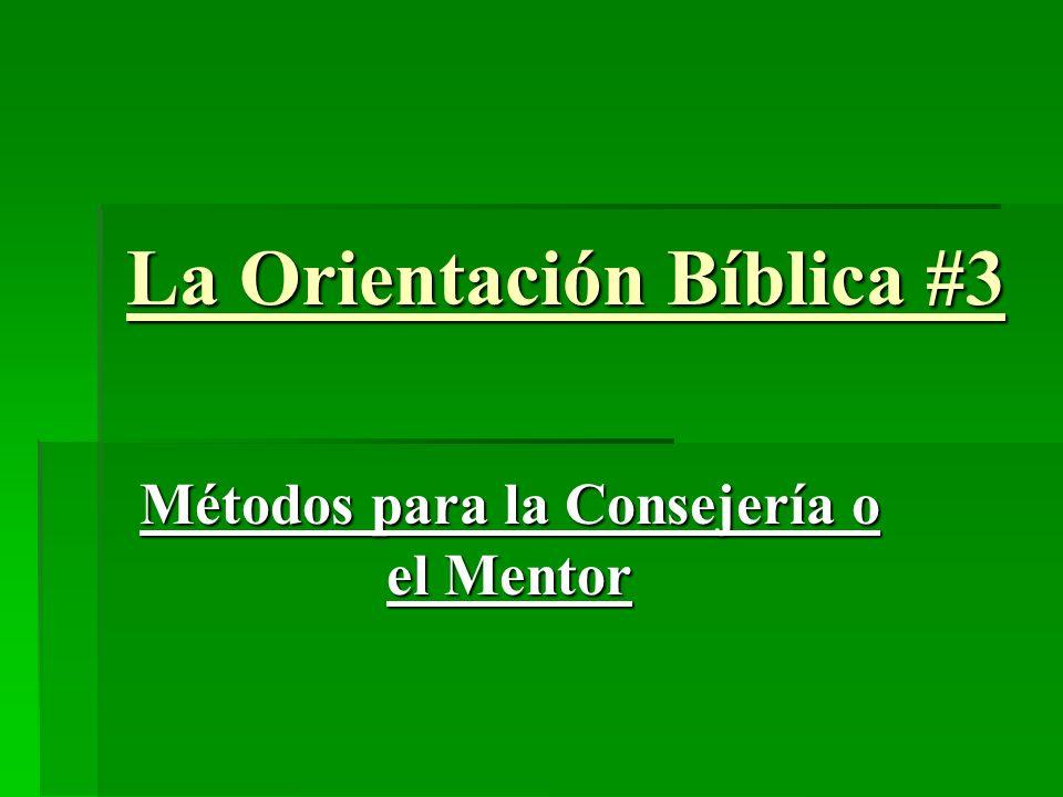 La Orientación Bíblica #3