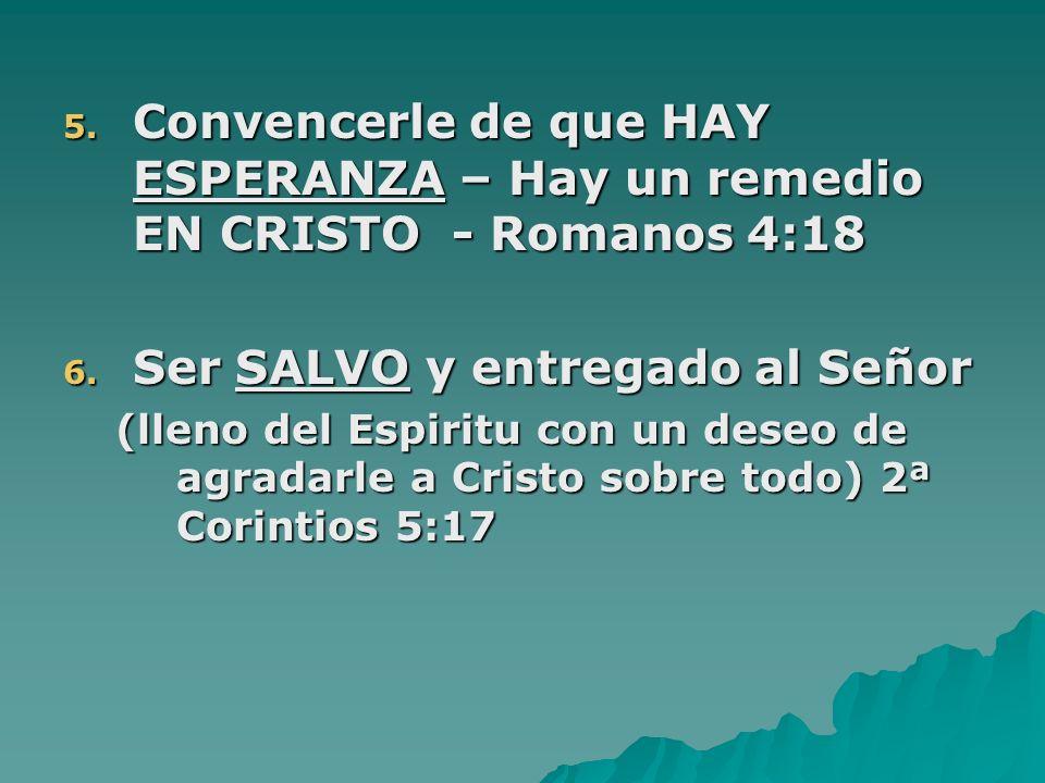 Ser SALVO y entregado al Señor