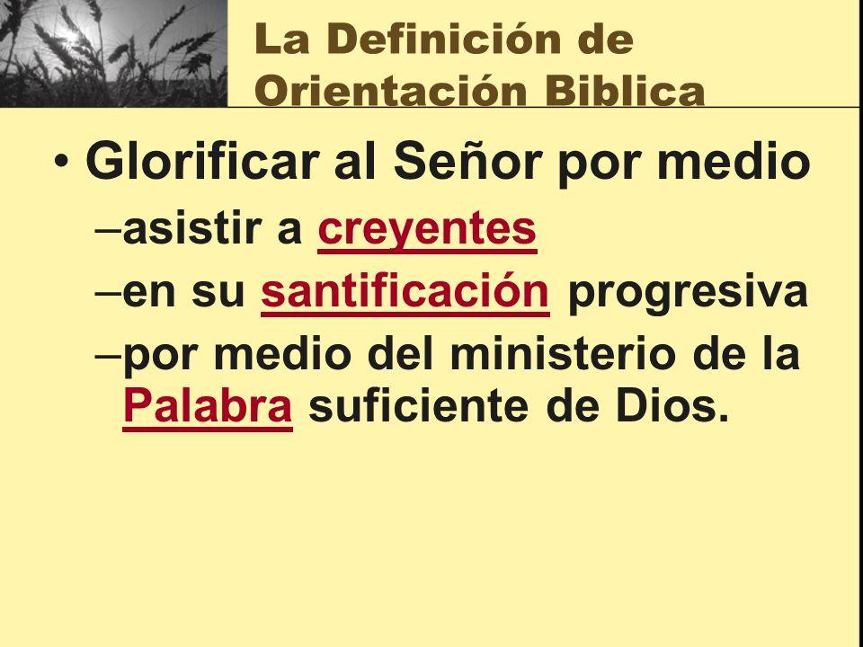 La Definición de Orientación Biblica