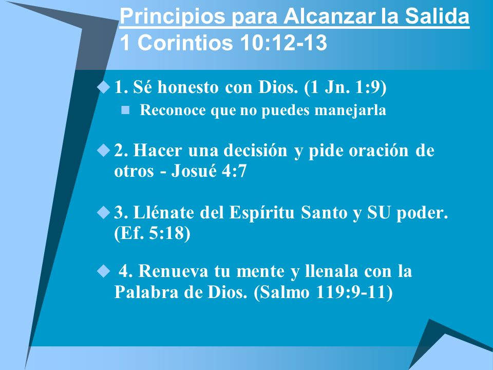Principios para Alcanzar la Salida 1 Corintios 10:12-13