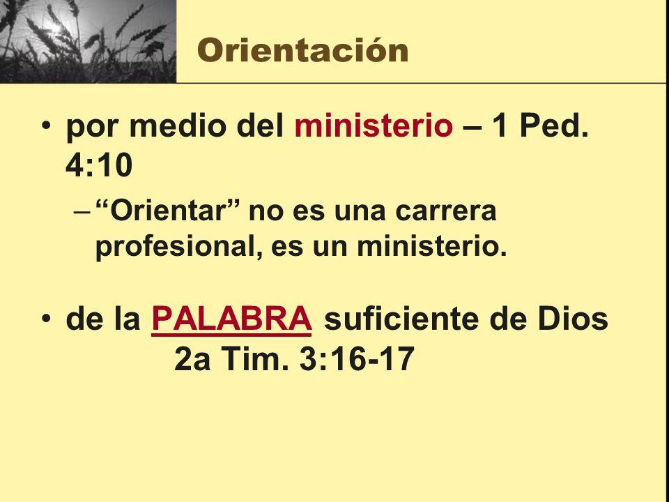 por medio del ministerio – 1 Ped. 4:10