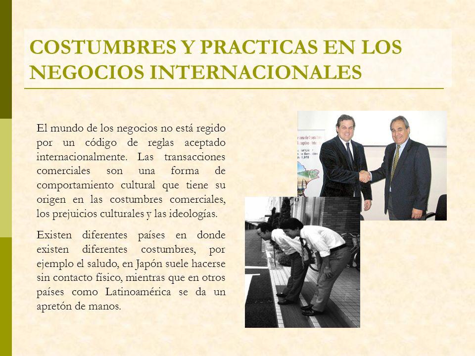COSTUMBRES Y PRACTICAS EN LOS NEGOCIOS INTERNACIONALES