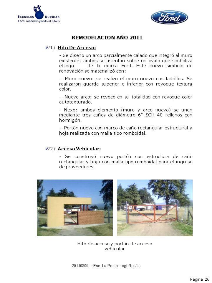 REMODELACION AÑO 2011 21) Hito De Acceso: