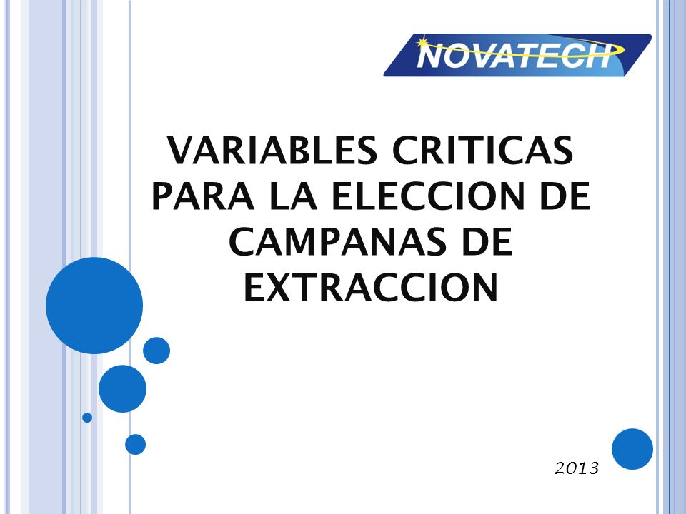 VARIABLES CRITICAS PARA LA ELECCION DE CAMPANAS DE EXTRACCION