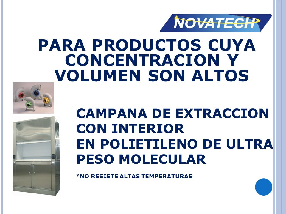 PARA PRODUCTOS CUYA CONCENTRACION Y VOLUMEN SON ALTOS