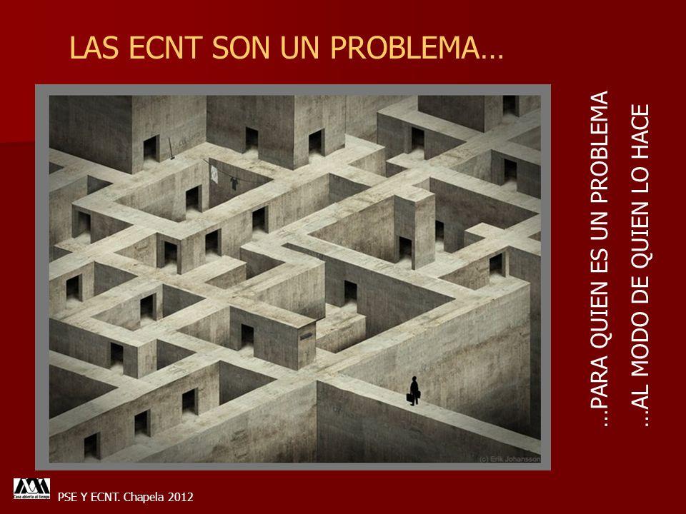 LAS ECNT SON UN PROBLEMA…