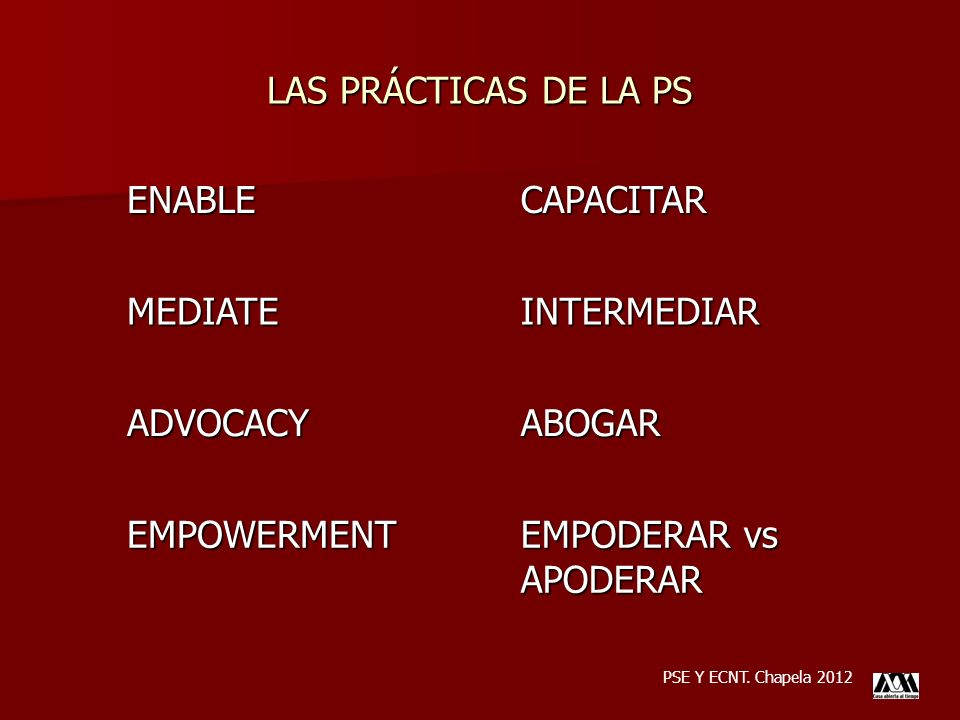 LAS PRÁCTICAS DE LA PS ENABLE CAPACITAR MEDIATE INTERMEDIAR ADVOCACY