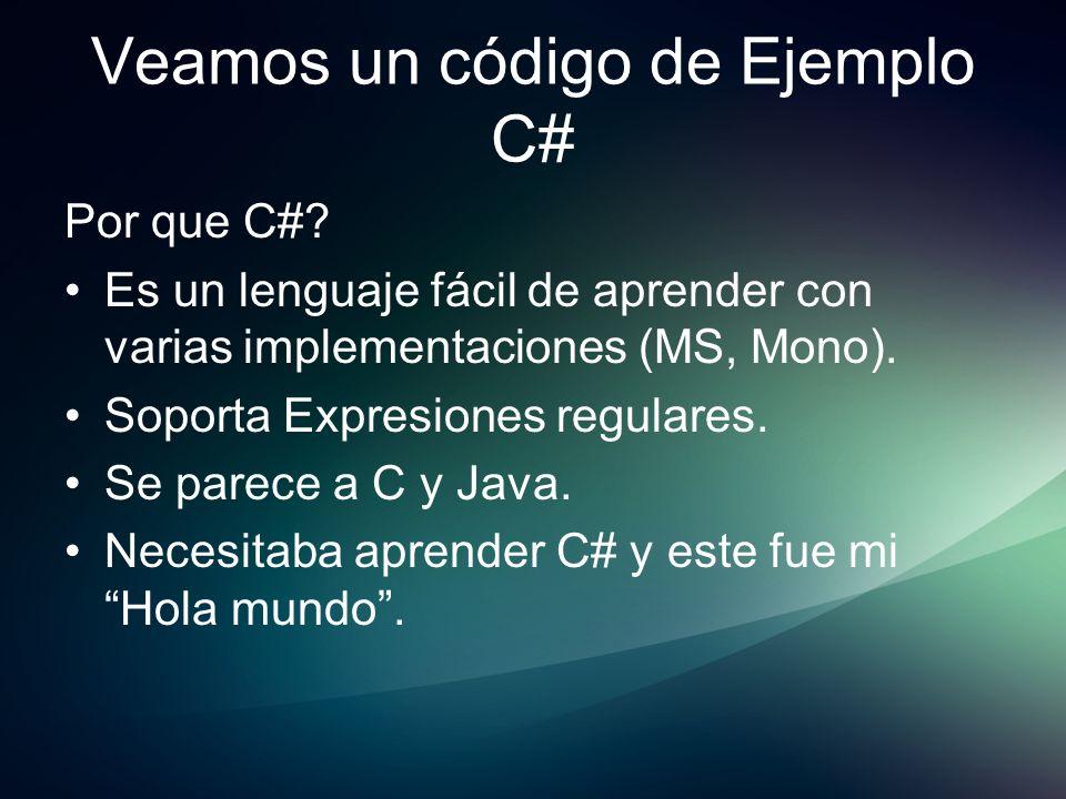 Veamos un código de Ejemplo C#