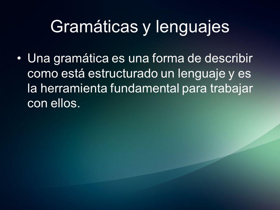 Gramáticas y lenguajes